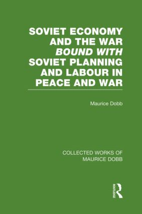 Soviet Economy and the War bound with Soviet Planning and Labour (Hardback) book cover
