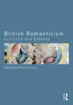 British Romanticism: Criticism and Debates, 1st Edition (Paperback) book cover