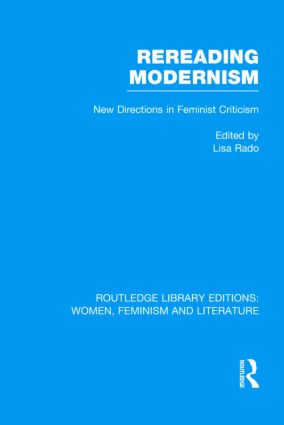 Rereading Modernism: New Directions in Feminist Criticism (Hardback) book cover