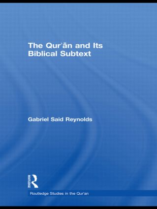 The Qur'an and its Biblical Subtext (Paperback) book cover