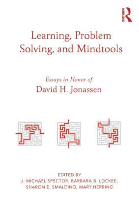 Learning, Problem Solving, and Mindtools: Essays in Honor of David H. Jonassen (Hardback) book cover