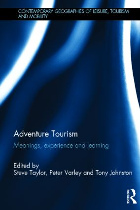 Adventure Tourism: Meanings, experience and learning (Hardback) book cover