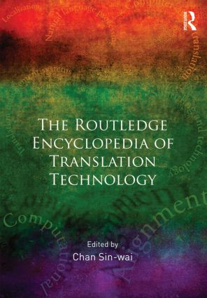 Routledge Encyclopedia of Translation Technology book cover