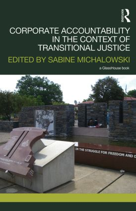 Corporate Accountability in the Context of Transitional Justice: 1st Edition (Hardback) book cover