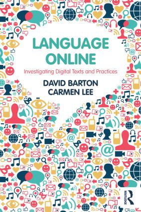 Language Online: Investigating Digital Texts and Practices (Paperback) book cover