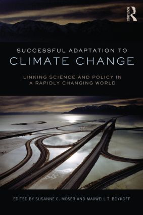 Successful Adaptation to Climate Change: Linking Science and Policy in a Rapidly Changing World, 1st Edition (Paperback) book cover