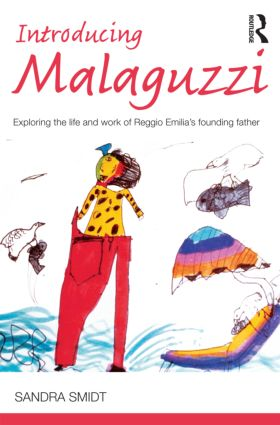 Introducing Malaguzzi: Exploring the life and work of Reggio Emilia's founding father (Paperback) book cover