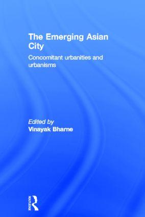 The Emerging Asian City: Concomitant Urbanities & Urbanisms book cover