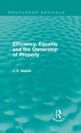Efficiency, Equality and the Ownership of Property (Routledge Revivals) (Hardback) book cover