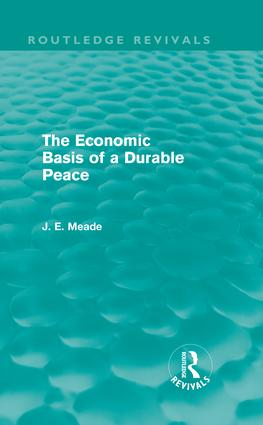 The Economic Basis of a Durable Peace (Routledge Revivals) (Hardback) book cover