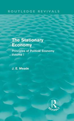 The Stationary Economy (Routledge Revivals): Principles of Political Economy Volume I (Hardback) book cover