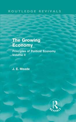 The Growing Economy: Principles of Political Economy Volume II (Hardback) book cover