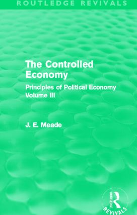 The Controlled Economy (Routledge Revivals): Principles of Political Economy Volume III (Hardback) book cover