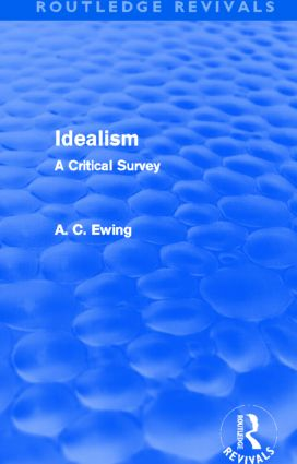 Idealism (Routledge Revivals): A Critical Survey (Hardback) book cover