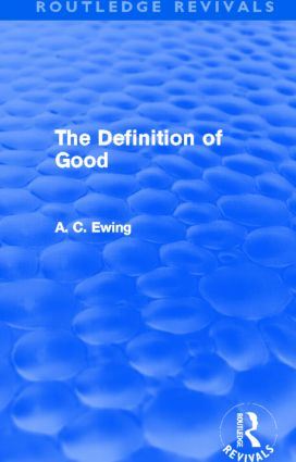 The Definition of Good (Routledge Revivals) (Hardback) book cover
