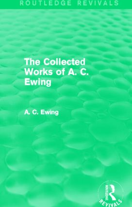 A.C. Ewing Collected Works (Routledge Revivals) (Hardback) book cover