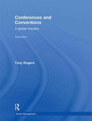 Conferences and Conventions 3rd edition: A Global Industry book cover