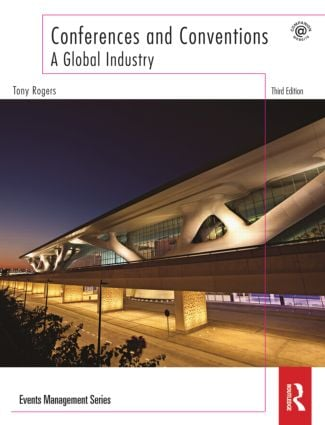 Conferences and Conventions 3rd edition: A Global Industry, 3rd Edition (Paperback) book cover