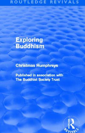 Exploring Buddhism: 1st Edition (Hardback) book cover