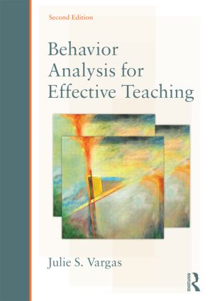 Behavior Analysis for Effective Teaching: 2nd Edition (Hardback) book cover