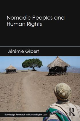 Nomadic Peoples and Human Rights: 1st Edition (Hardback) book cover