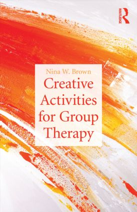 Creative Activities for Group Therapy (Paperback) book cover