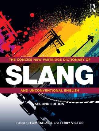 The Concise New Partridge Dictionary of Slang and Unconventional English: 2nd Edition (Hardback) book cover
