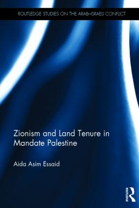 Zionism and Land Tenure in Mandate Palestine: 1st Edition (Hardback) book cover