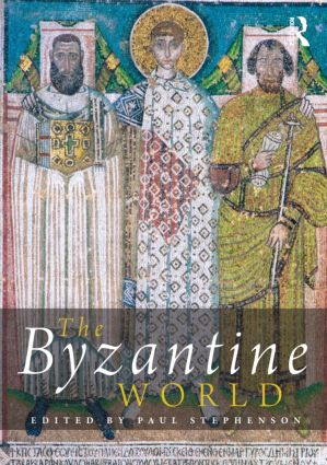The Byzantine World: 1st Edition (Paperback) book cover