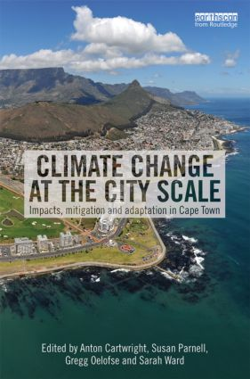 Climate Change at the City Scale: Impacts, Mitigation and Adaptation in Cape Town (Hardback) book cover