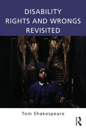 Disability Rights and Wrongs Revisited: 2nd Edition (Paperback) book cover