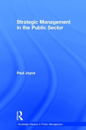 Strategic Management in the Public Sector: 1st Edition (Hardback) book cover