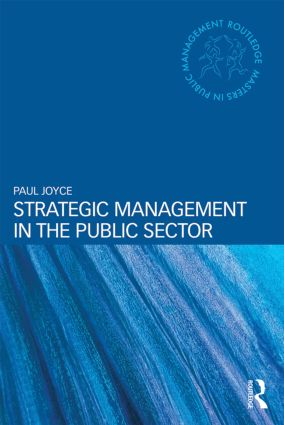 Strategic Management in the Public Sector: 1st Edition (Paperback) book cover
