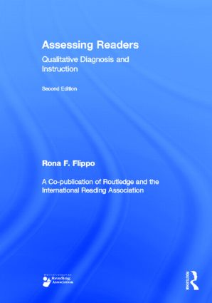 Assessing Readers: Qualitative Diagnosis and Instruction, Second Edition, 2nd Edition (Hardback) book cover