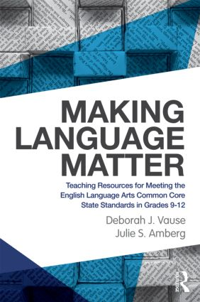 Making Language Matter: Teaching Resources for Meeting the English Language Arts Common Core State Standards in Grades 9-12 (Paperback) book cover