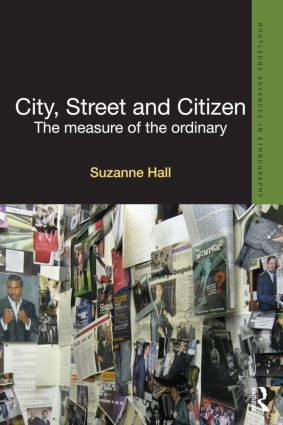 City, Street and Citizen: The Measure of the Ordinary book cover