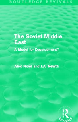 The Soviet Middle East (Routledge Revivals)