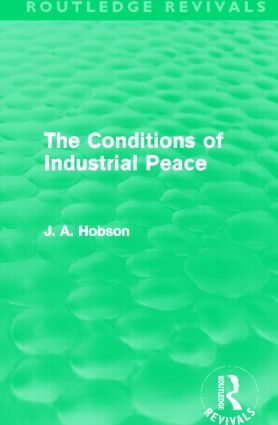 The Conditions of Industrial Peace (Routledge Revivals): 1st Edition (Paperback) book cover