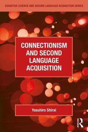 Connectionism and Second Language Acquisition book cover