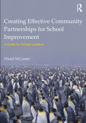 Creating Effective Community Partnerships for School Improvement: A Guide for School Leaders (Paperback) book cover