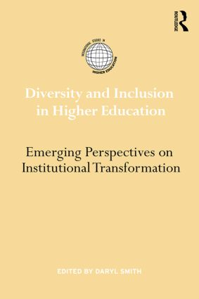 Diversity and Inclusion in Higher Education: Emerging perspectives on institutional transformation (Hardback) book cover