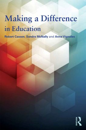 Making a Difference in Education: What the evidence says, 1st Edition (Paperback) book cover