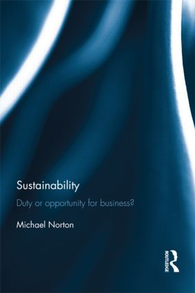 Sustainability: Duty or Opportunity for Business? (Hardback) book cover