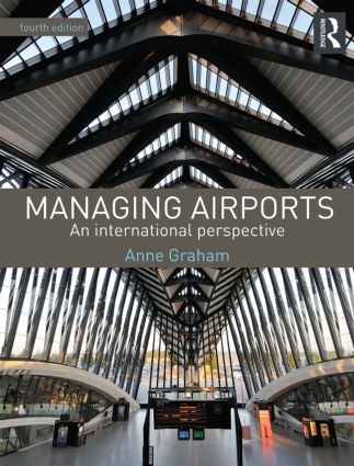 Managing Airports 4th Edition: An international perspective (Paperback) book cover