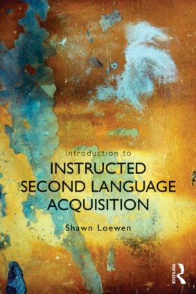 Introduction to Instructed Second Language Acquisition: 1st Edition (Paperback) book cover