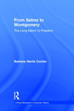 From Selma to Montgomery: The Long March to Freedom book cover