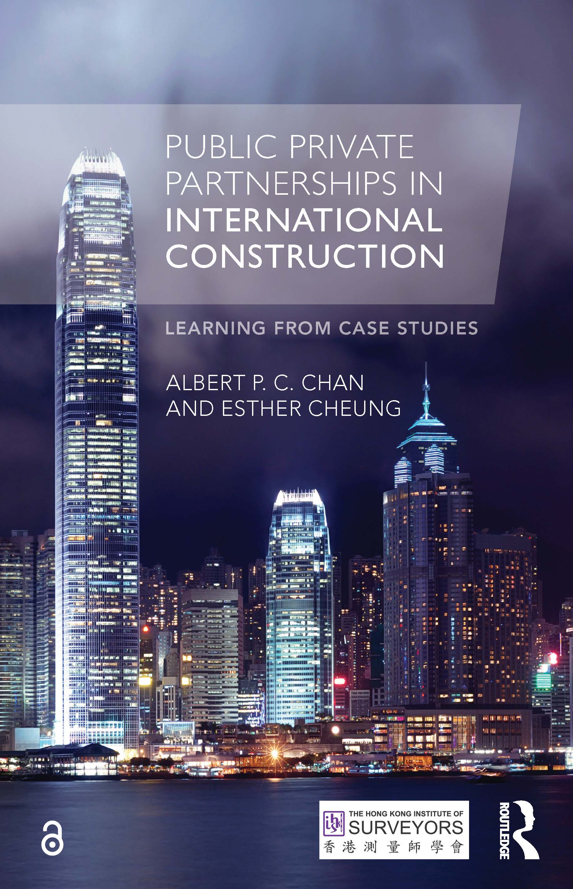 Public Private Partnerships in International Construction: Learning from case studies book cover