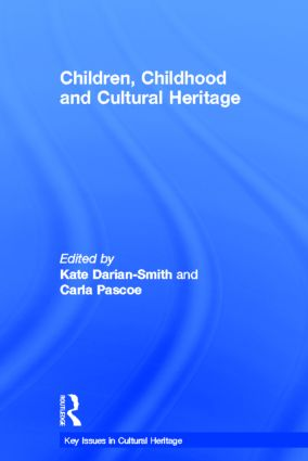 Children, Childhood and Cultural Heritage: 1st Edition (Hardback) book cover