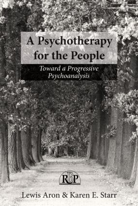 A Psychotherapy for the People: Toward a Progressive Psychoanalysis (Paperback) book cover