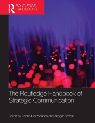 The Routledge Handbook of Strategic Communication: 1st Edition (Hardback) book cover